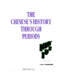 The Chinese's history through periods