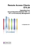 Remote Access Clients E75.20 Upgrading from SecureClient/SecuRemote NGX on R71 or R75 Security Management