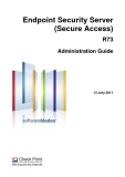 Endpoint Security Server (Secure Access) R73 Administration Guide