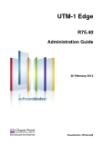 UTM-1 EdgeR75.40Administration Guide26 February 2012Classification: [Protected].© 2012
