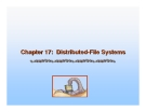 Operating System Concepts - Chapter 17: Distributed-File Systems