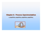 Operating System Concepts - Chapter 6: Process Synchronization