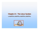 Operating System Concepts - Chapter 21: The Linux System