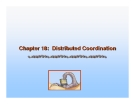 Operating System Concepts - Chapter 18: Distributed Coordination