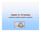 Operating System Concepts - Chapter 13: I/O Systems