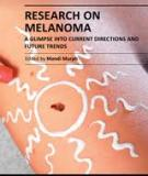 RESEARCH ON MELANOMA – A GLIMPSE INTO CURRENT DIRECTIONS AND FUTURE TRENDS