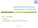 Digital Signal Processing :  Introduction to MATLAB