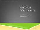 Applied Software Project Management - PROJECT SCHEDULES