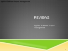 Applied Software Project Management - REVIEWS
