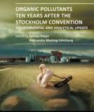 ORGANIC POLLUTANTS TEN YEARS AFTER THE STOCKHOLM CONVENTION – ENVIRONMENTAL AND ANALYTICAL