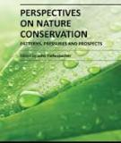 PERSPECTIVES ON NATURE CONSERVATION – PATTERNS, PRESSURES AND PROSPECTS