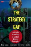 The Strategy Gap Leveraging Technology to Execute Winning Strategies