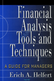 FINANCIAL ANALYSIS: TOOLS AND TECHNIQUES