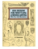 1001 DESIGNS FOR WHITTLING AND WOODCARVING WITH OVER 1800 ILLUSTRATIONS BOOK