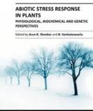 ABIOTIC STRESS RESPONSE IN PLANTS – PHYSIOLOGICAL, BIOCHEMICAL AND GENETIC PERSPECTIVES