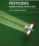 PESTICIDES FORMULATIONS, EFFECTS, FATE