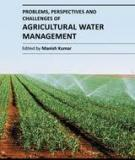PROBLEMS, PERSPECTIVES AND CHALLENGES OF AGRICULTURAL WATER MANAGEMENT