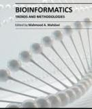 BIOINFORMATICS – TRENDS AND METHODOLOGIES