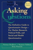 Asking Questions the Definitive Guide to Questionnaire Design