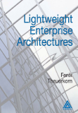 Lightweigh Enterprise Architectures