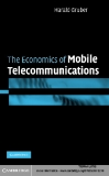 The Economics of Mobile Telecommunications (2005)