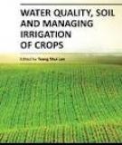 WATER QUALITY, SOIL AND MANAGING IRRIGATION OF CROPS