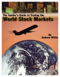 The Insider's Guide to Trading the World Stock Markets By Andrew Willis October 2001