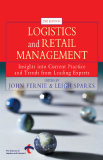 2ND EDITIONLOGISTICS and RETAIL MANAGEMENT Insights into Current Practice and Trends from Leading