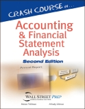 CRASH COURSE IN ACCOUNTING AND FINANCIAL STATEMENT ANALYSIS, SECOND EDITIONMATAN FELDMAN ARKADY