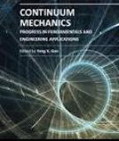 CONTINUUM MECHANICS – PROGRESS IN FUNDAMENTALS AND ENGINEERING APPLICATIONS