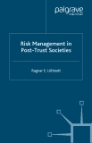 Risk Management in Post-Trust Societies