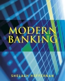 Modern Banking Shelagh Heffernan Professor of Banking and Finance, Cass Business School, City