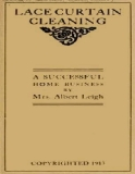 The Project Gutenberg EBook of Lace Curtain Cleaning, by Mrs. Albert Leigh
