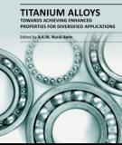 TITANIUM ALLOYS – TOWARDS ACHIEVING ENHANCED PROPERTIES FOR DIVERSIFIED APPLICATIONS