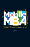Mobile MBA 112 Skills To Take You Further, Faster