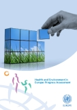 Health and Environment in Europe: Progress Assessment