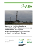 Support to the identification of  potential risks for the environment and  human health arising from   hydrocarbons operations involving hydraulic fracturing in Europe