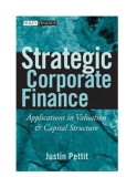 Strategic Corporate Finance - JUSTIN PETTIT