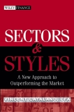 Sectors and Styles - A New Approach to Outperforming the Market