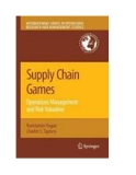 supply chain games: operations management ,  risk valuation