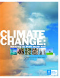 CLIMATE CHANGE: Mastering the Public Health Role