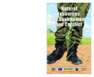 Natural Resources, the Environment and Conflict