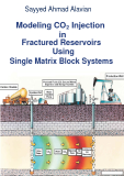Modeling CO2 Injection in Fractured Reservoirs Using Single Matrix Block Systems