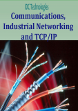 Communications, Industrial Networking and TCP/IP
