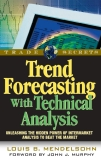 Trend Forecasting With Technical Analysis - J.Murphy