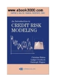 AN INTRODUCTION TO CREDIT RISK MODELING by Christian Bluhm
