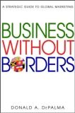 Business without borders a strategic guide to global marketing