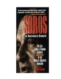 Soros the unauthorized biography the life times and trading secrets of the worlds greatest investor