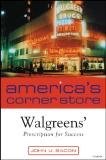 Americas Corner Store Walgreens Prescription for Success
