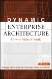 Dynamic Enterprise Architecture How to Make It Work